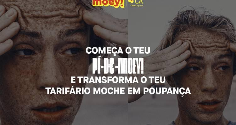 Moey Moche - Campanha