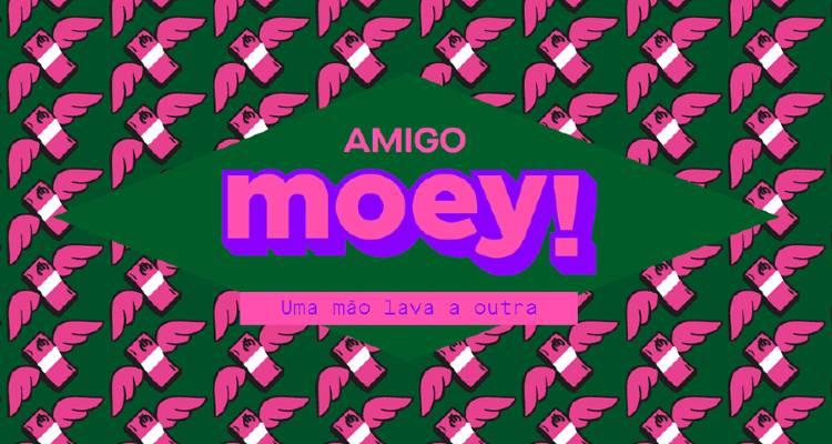 Campanha moey